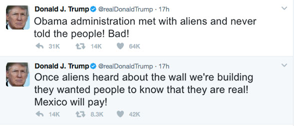 President Donald Trump tweets in the wee hours of the morning confirming that aliens are real and that it is Mexicos fault.